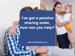 I've got a pension sharing order