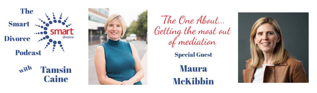 Podcast Maura McKibbin for Smart Divorce