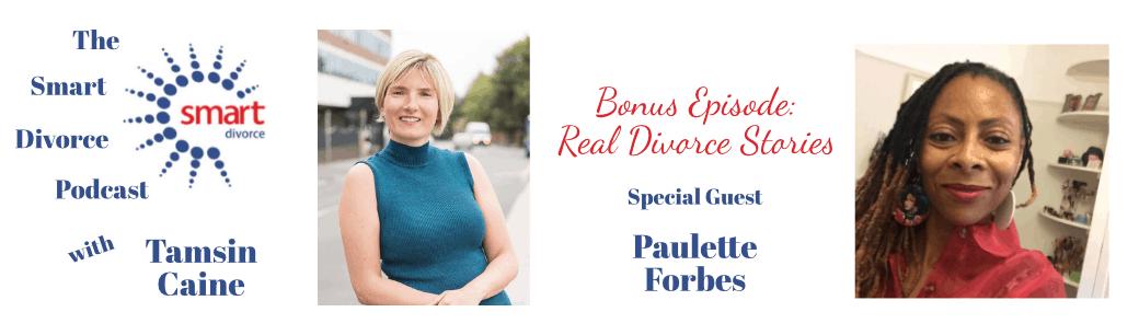 Real Divorce Stories - Paulette